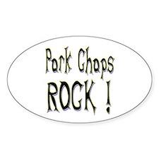 Pork Chops Rock ! Oval Decal