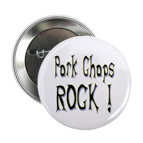 """Pork Chops Rock ! 2.25"""" Button (10 pack)"""