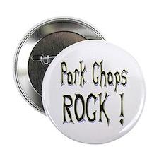 Pork Chops Rock ! Button