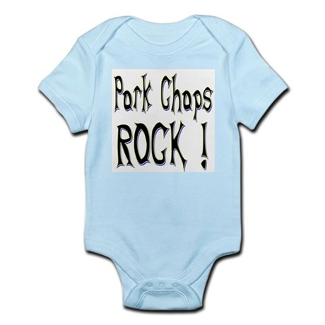 Pork Chops Rock ! Infant Bodysuit