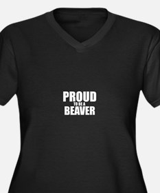 Proud to be BEAVER Plus Size T-Shirt