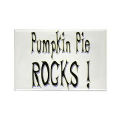 Pumpkin Pie Rocks ! Rectangle Magnet