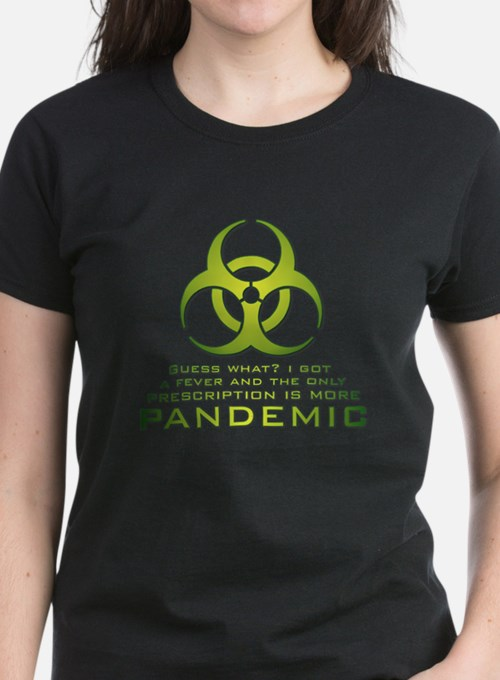 MorePandemic4x4 T-Shirt