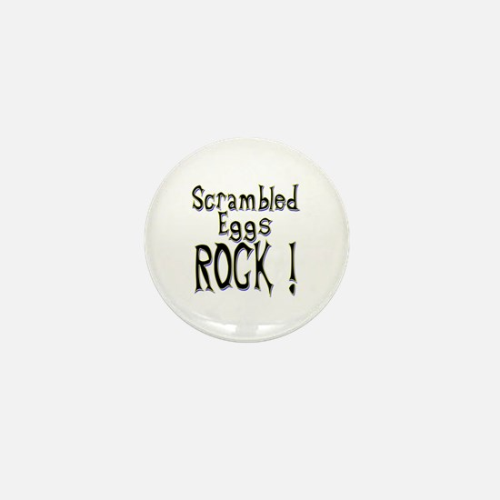 Scrambled Eggs Rock ! Mini Button
