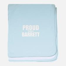 Proud to be BARRETT baby blanket