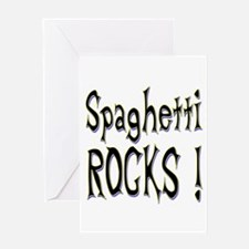 Spaghetti Rocks ! Greeting Card