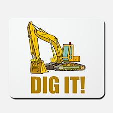 Dig It! Mousepad