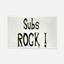 Subs Rock ! Rectangle Magnet
