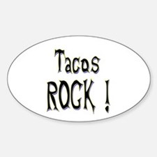 Tacos Rock ! Oval Decal