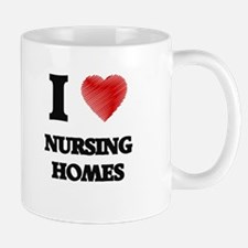 I Love Nursing Homes Mugs