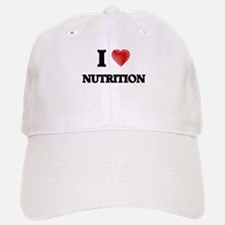 I Love Nutrition Baseball Baseball Cap