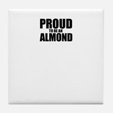 Proud to be ALMOND Tile Coaster