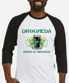 Drogheda Born and Brewed Baseball Jersey