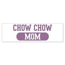 Chow Chow Mom Bumper Bumper Sticker
