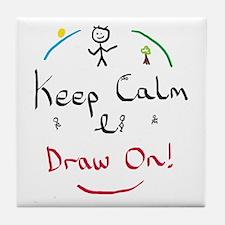 Keep Calm Draw Tile Coaster