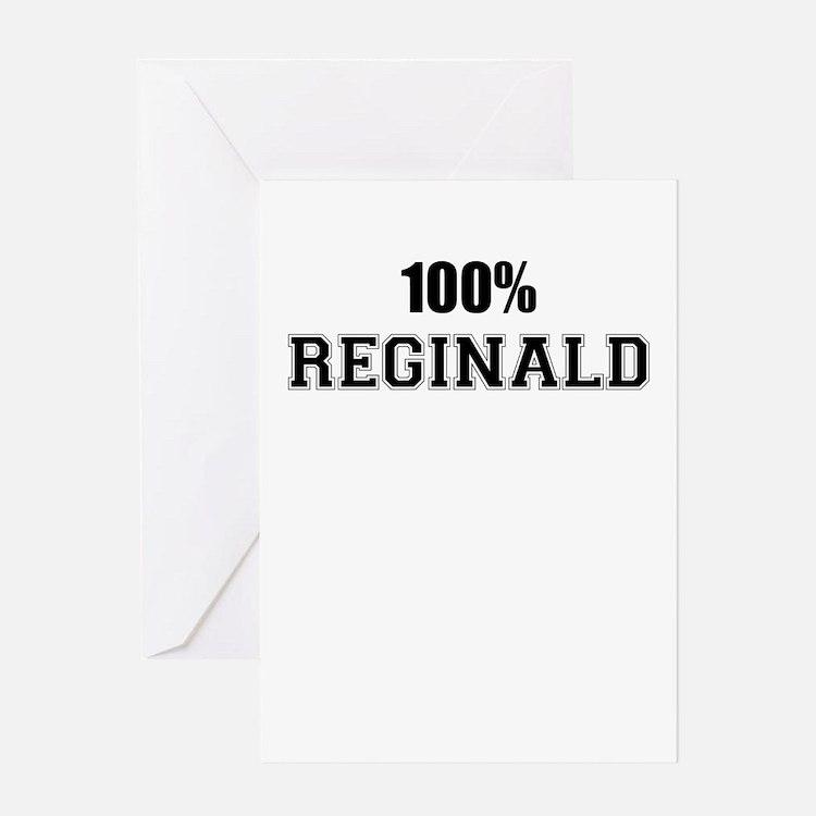 100% REGINALD Greeting Cards