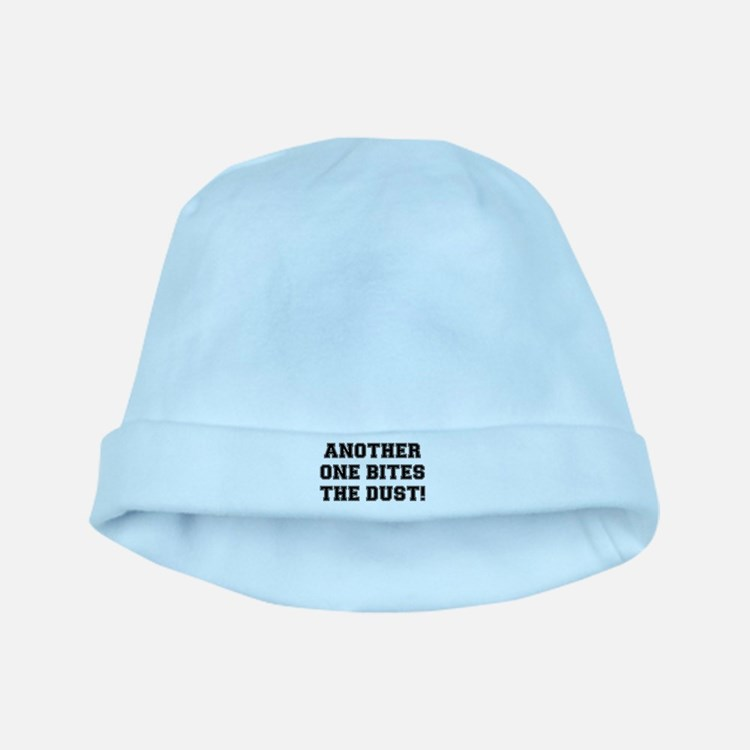 ANOTHER ONE BITES THE DUST:- baby hat