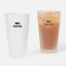 100% RAPER Drinking Glass