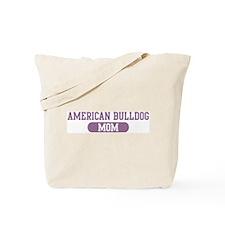 American Bulldog Mom Tote Bag