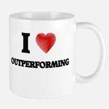 I Love Outperforming Mugs