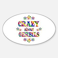 Crazy About Gerbils Sticker (Oval)