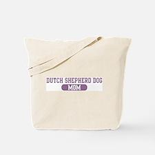 Dutch Shepherd Dog Mom Tote Bag
