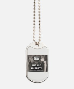 Hip Hip Hurray - Congratulations on your Dog Tags