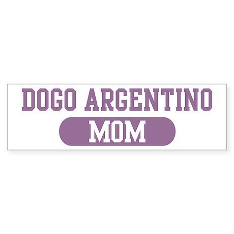 Dogo Argentino Mom Bumper Sticker