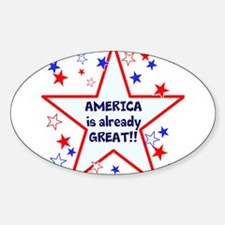 America is already great, vote 2016 Decal