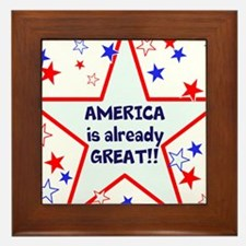 America is already great, vote 2016 Framed Tile