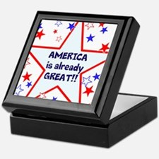America is already great, vote 2016 Keepsake Box