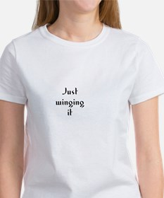Just winging it Women's T-Shirt