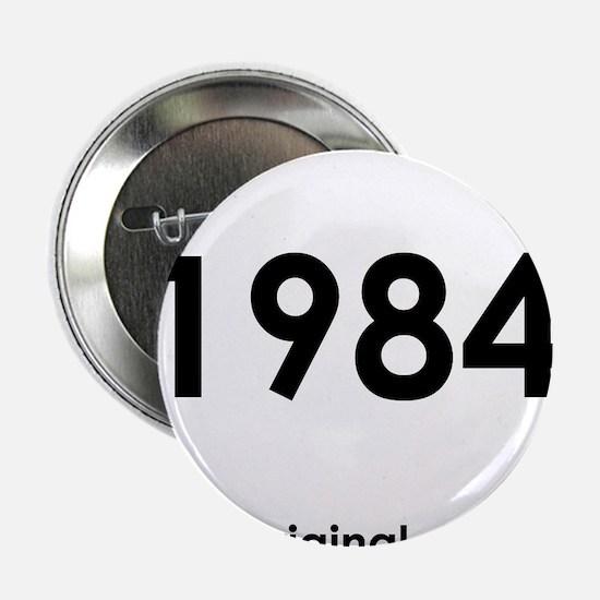 """1984 year birthday original 2.25"""" Button (10 pack)"""