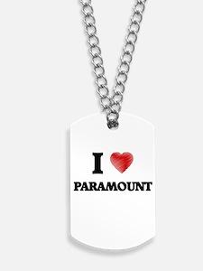 I Love Paramount Dog Tags