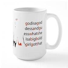 Big Bold Girl  Mug