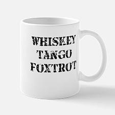 whiskey tango foxtrot 2.jpg Mugs