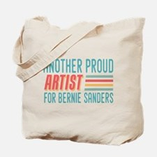 Another Proud Artist For Bernie Tote Bag