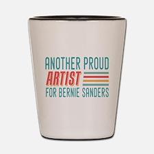 Another Proud Artist For Bernie Shot Glass