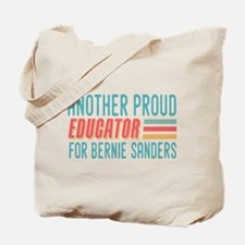 Another Proud Educator For Bernie Tote Bag