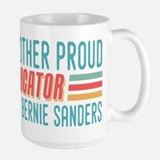 Another Proud Educator For Bernie Mugs