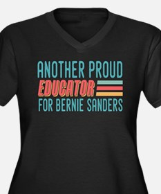 Another Proud Educator For Bernie Plus Size T-Shir