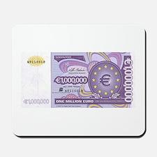 Million Euro - Money Shop Mousepad