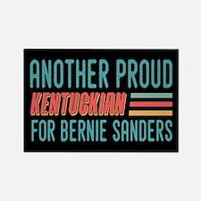 Another Proud Kentuckian For Bernie Magnets