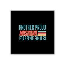 Another Proud Musician For Bernie Sticker