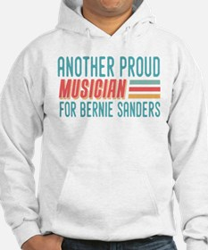 Another Proud Musician For Bernie Hoodie