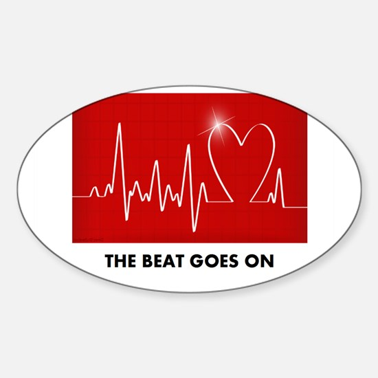 The Beat Goes On - Post Heart Attack Decal
