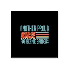 Another Proud Nurse For Bernie Sticker