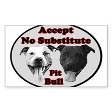 Accept No Substitute Rectangle Decal