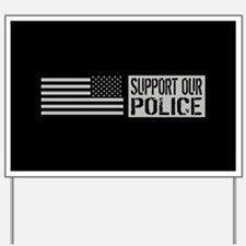 Support Our Police: Black U.S. Flag Yard Sign