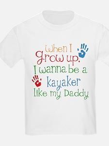 Kayaker Like Daddy T-Shirt